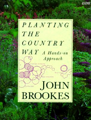 Image for Planting the Country Way: A Hands-On Approach