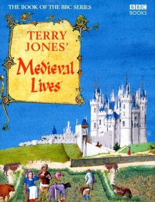 Image for Terry Jones' Medieval Lives