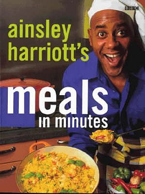 Image for Ainsley Harriott's Meals in Minutes