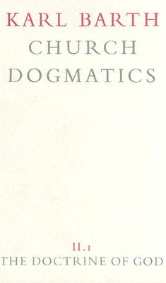 Image for The Doctrine of God (Church Dogmatics, Vol. 2, Part 1)