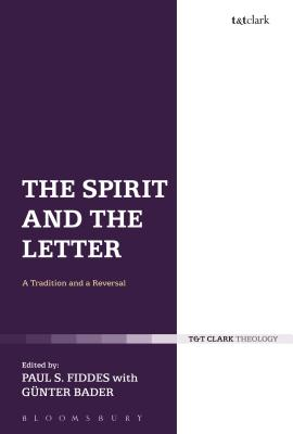 Image for The Spirit and the Letter: A Tradition and a Reversal