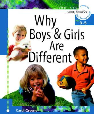 Why Boys and Girls Are Different: For Ages 3 to 5 and Parents (Learning About Sex)