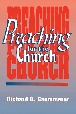 Image for Preaching for the Church