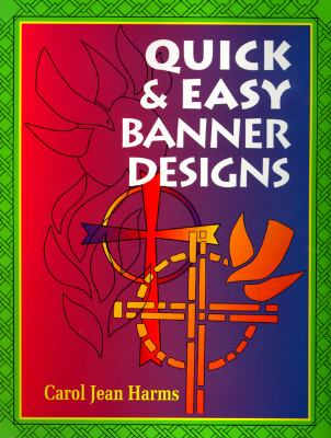 Quick and Easy Banner Designs, Harms, Carol Jean