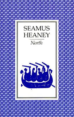 North: Poems, Heaney, Seamus