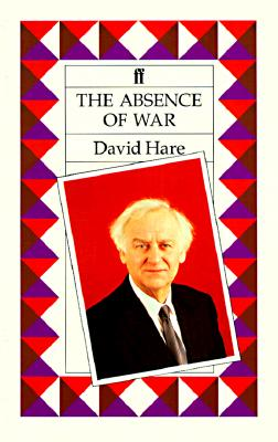Image for The Absence of War  A Play