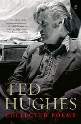 Collected Poems of Ted Hughes, Hughes, Ted