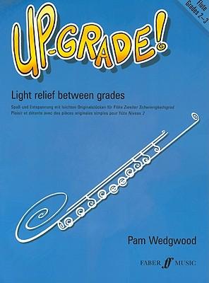 Up-Grade! Flute: Grade 2-3 (Faber Edition: Up-Grade! Series)