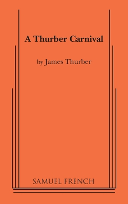 Image for THURBER CARNIVAL, A A PLAY