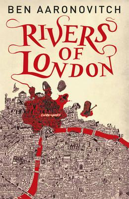 Rivers of London, Ben Aaronovitch