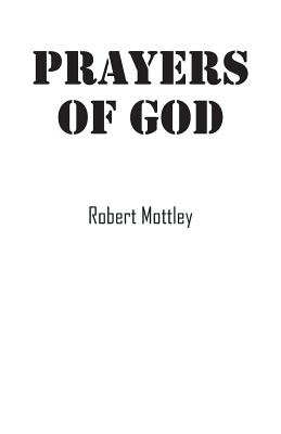 Prayers of God, Mottley, Robert