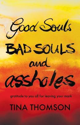 Image for Good Souls, Bad Souls and Assholes
