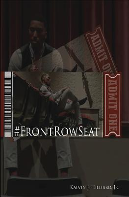#FrontRowSeat, Hilliard Jr, Kalvin J