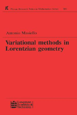 Variational Methods in Lorentzian Geometry (Chapman & Hall/CRC Research Notes in Mathematics Series), Masiello, Antonio