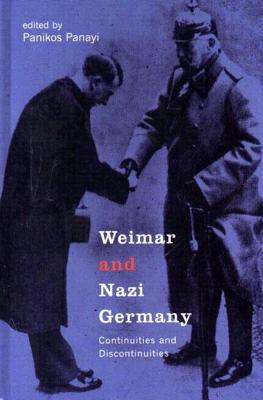 Image for Weimar and Nazi Germany: Continuities and Discontinuities