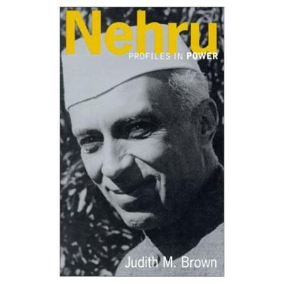 Nehru (Profiles in Power Series), Brown, Judith