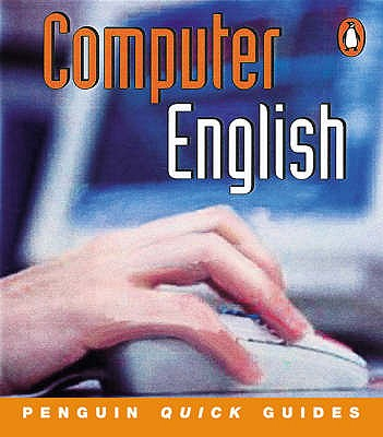 Image for Computer English: Penguin Quick Guides