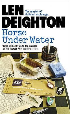 Horse Under Water, Deighton, Len