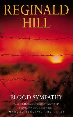 Blood Sympathy, Reginald Hill