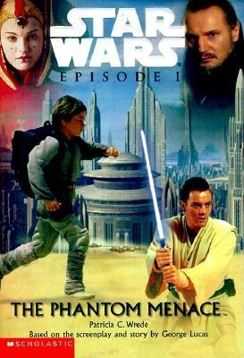 Star Wars, Episode I - The Phantom Menace (Junior Novelization), PATRICIA C. WREDE