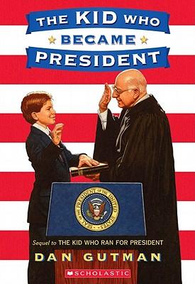 The Kid Who Became President, Gutman, Dan
