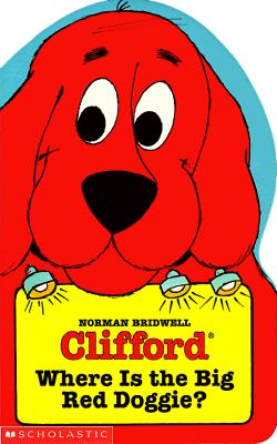 Image for Where's The Big Red Doggie? (Clifford Die-cut Board Books)