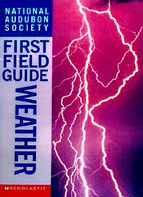 Image for National Audubon Society First Field Guide: Weather