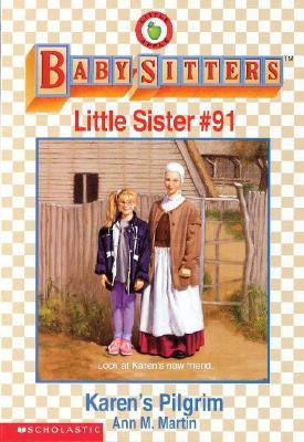 Image for Karen's Pilgrim (Baby-Sitters Little Sister, No. 91)