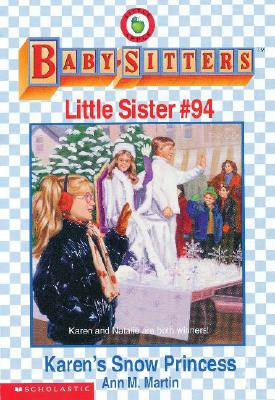 Image for Karen's Snow Princess (The Baby-Sitters Club Little Sister)