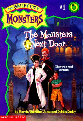 Image for The Monsters Next Door (Bailey City Monsters, No. 1)