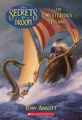 "The Mysterious Island (Secrets of Droon #3), ""Abbott, Tony"""
