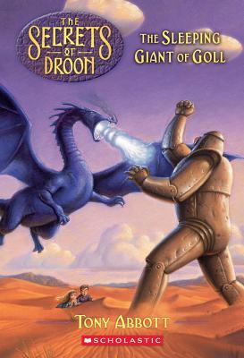 "The Sleeping Giant Of Goll (The Secrets Of Droon #6), ""Abbott, Tony"""