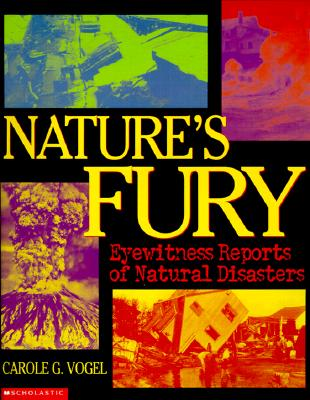 Image for Nature's Fury: Eyewitness Reports of Natural Disacters