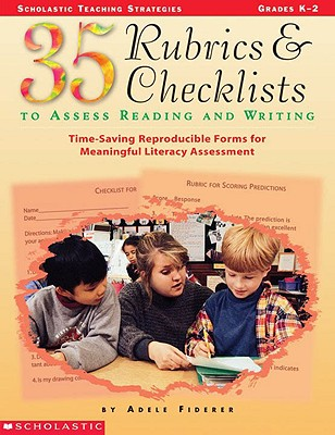 Image for 35 Rubrics & Checklists to Assess Reading and Writing (Grades K-2)