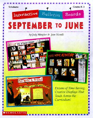 Image for Interactive Bulletin Boards: September to June (Grades K-3)