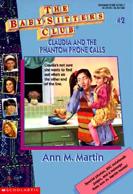 Image for Claudia and the Phantom Phone Calls (The Baby-Sitters Club, No. 2)