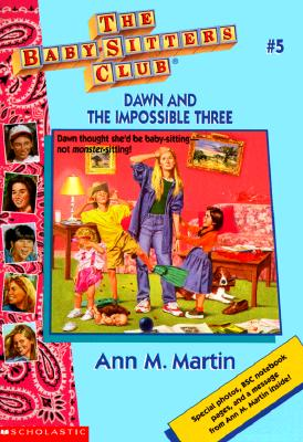 Image for Dawn and the Impossible Three (The Baby-Sitters Club #5)