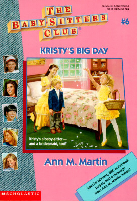 Image for Kristy's Big Day (Baby-Sitters Club # 6)