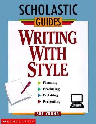 Image for Writing With Style (Scholastic Guides)