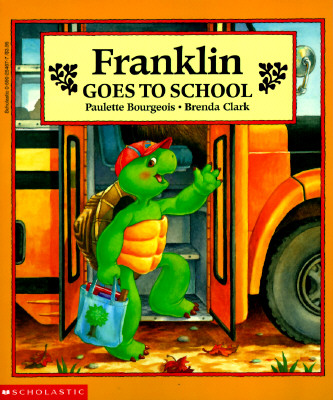 Franklin Goes to School, Bourgeois, Paulette