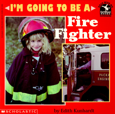 Image for I'm Going to Be a Fire Fighter