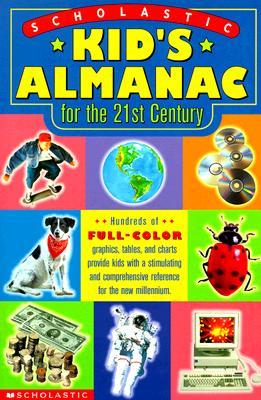 Scholastic Kid's Almanac for the 21st Century, Pascoe, Elaine