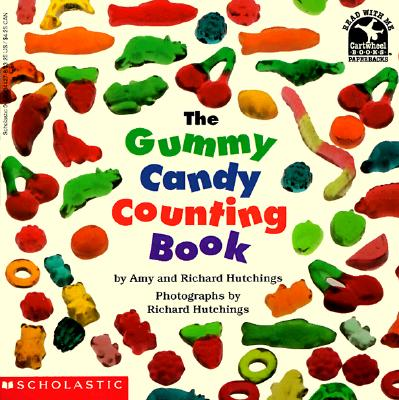 The Gummy Candy Counting Book (Read With Me), Richard Hutchings, Amy Hutchings