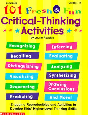 Image for 101 Fresh & Fun Critical-Thinking Activities (Grades 1-3)