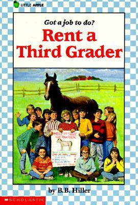 Rent A Third Grader, B B Hiller