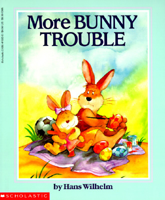 Image for More Bunny Trouble (Scholastic)