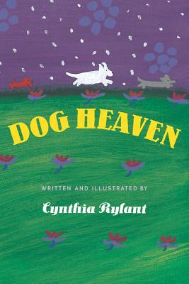 Dog Heaven, Rylant, Cynthia