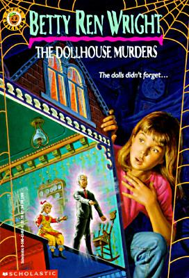 Dollhouse Murders, BETTY REN WRIGHT