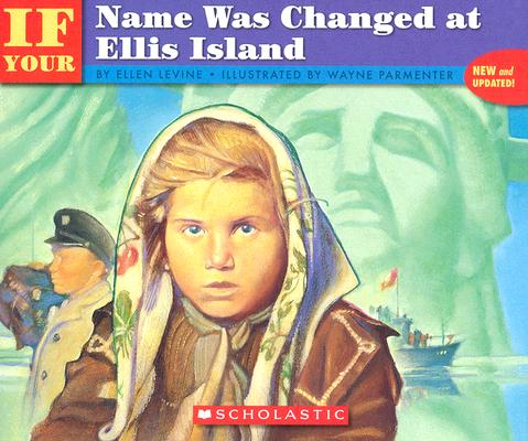 Image for If Your Name Was Changed At Ellis Island
