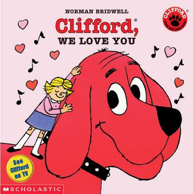Image for Clifford, We Love You (Clifford)